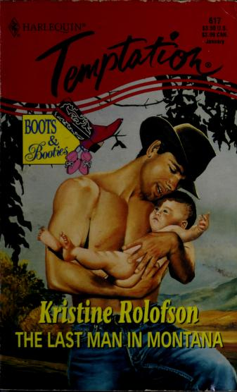 Cover of: Last Man In Montana (Boots & Booties) | Rolofson