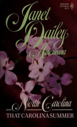 Cover of: That Carolina Summer (Janet Dailey Americana - North Carolina, Book 33) | Janet Dailey