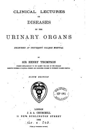 Clinical lectures on diseases of the urinary organs