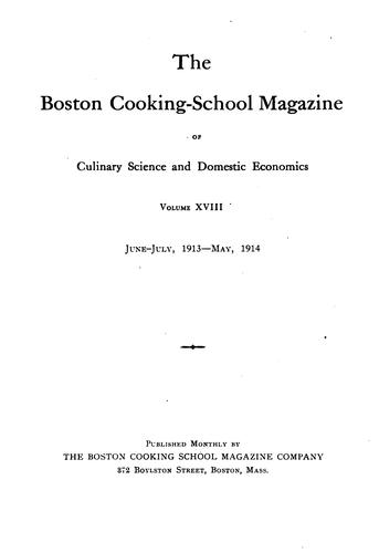 The Boston Cooking School Magazine of Culinary Science and Domestic Economics by Mass Boston Cooking School (Boston, Boston Cooking School (Boston , Mass.)