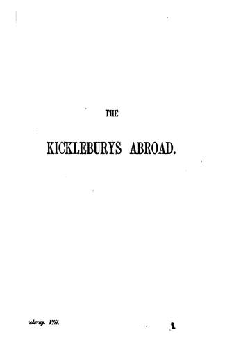 The Kickleburys Abroad ; A Legend of the Rhine ; Rebecca and Rowena ; The Second Funeral of Napoleon