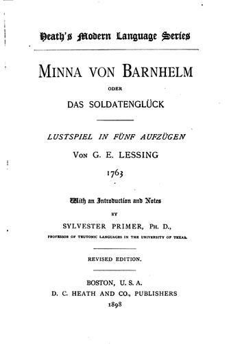 Minna Von Barnhelm, Oder, Das Soldatenglück, Lustspiel in Fünf Aufzügen