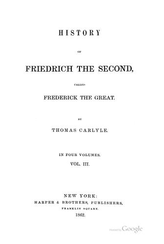 History of Friedrich the Second, Called Frederick the Great …