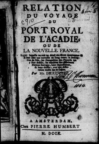 Download Relation du voyage du Port Royal de l'Acadie ou de la Nouvelle France