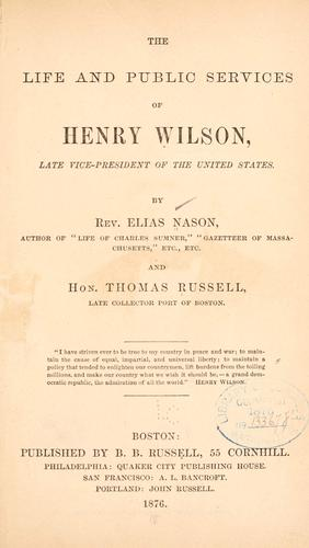 Download The life and public services of Henry Wilson
