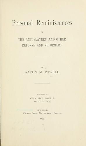 Download Personal reminiscences of the anti-slavery and other reforms and reformers.