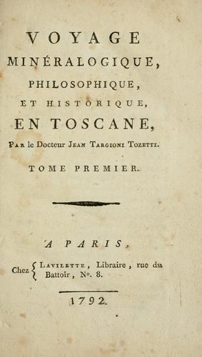 Voyage minéralogique, philosophique, et historique, en Toscane