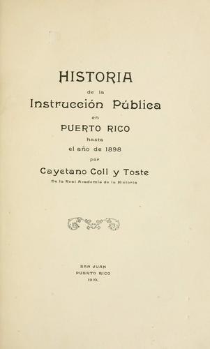 Download Historia de la instrucción pública en Puerto Rico hasta el año de 1898