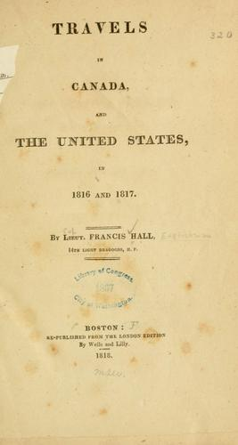 Travels in Canada, and the United States, in 1816 and 1817.