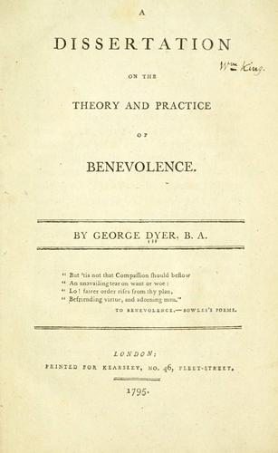 A dissertation on the theory and practice of benevolence