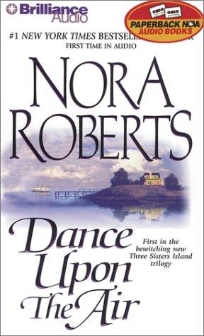 Download Dance Upon the Air (Three Sisters Island Trilogy)