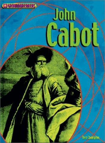 Download John Cabot (Groundbreakers)