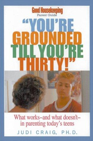 Download You're Grounded Till You're Thirty!
