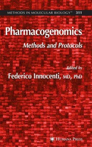 Pharmacogenomics: Methods and Protocols (Methods in Molecular Biology)