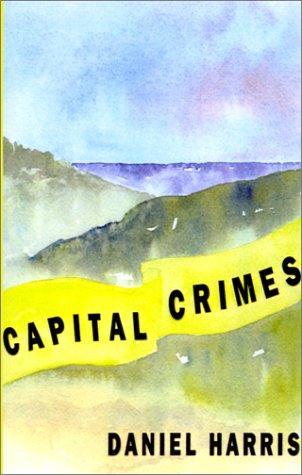 Capital Crimes, Harris, Daniel