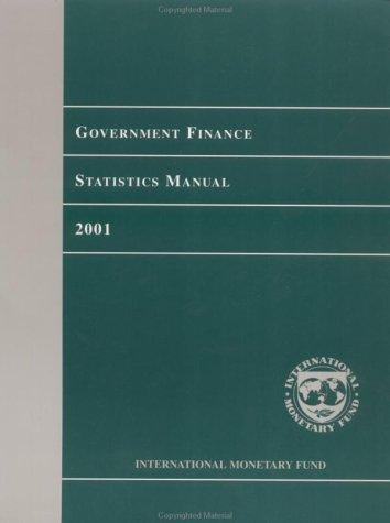 Download Government Finance Statistics Manual 2001 (Manuals & Guides)