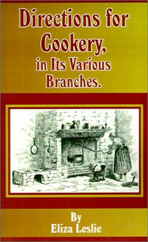 Download Directions for Cookery in Its Various Branches