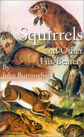 Download Squirrels and Other Fur-Bearers