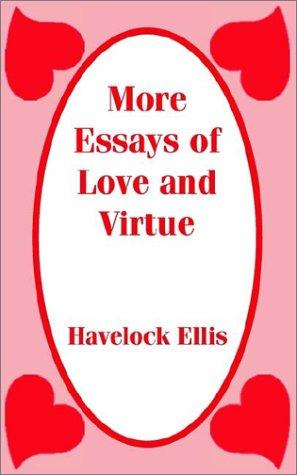 Download More Essays of Love and Virtue