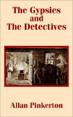 The Gypsies and the Detectives