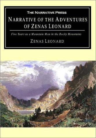 Narrative of the adventures of Zenas Leonard by Zenas Leonard