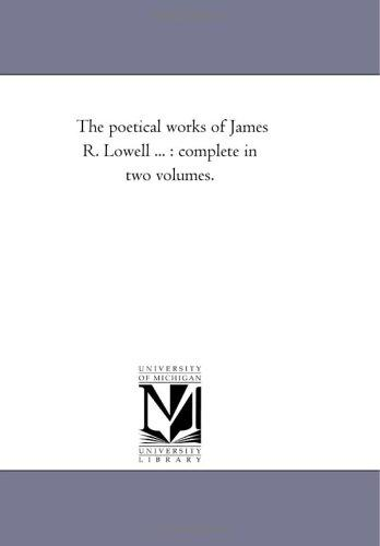 Download The poetical works of James R. Lowell …