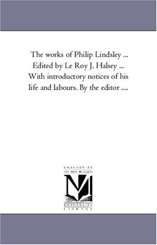 The works of Philip Lindsley … Edited by Le Roy J. Halsey … With introductory notices of his life and labours. By the editor ….: Vol. 3