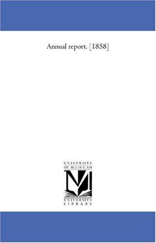 Annual report. 1858