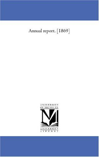 Download Annual report. 1869