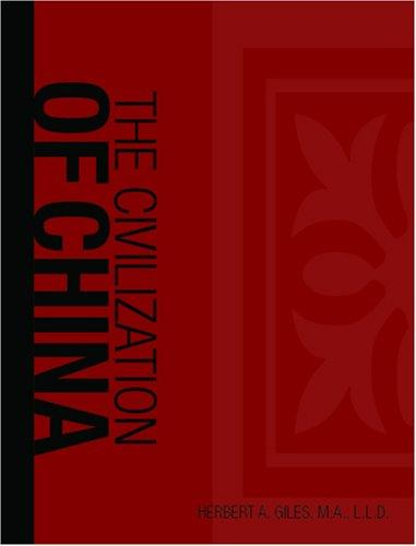 The Civilization of China (Large Print Edition)
