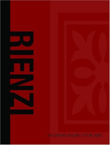 Download Rienzi Last of the Roman Tribunes (Large Print Edition)