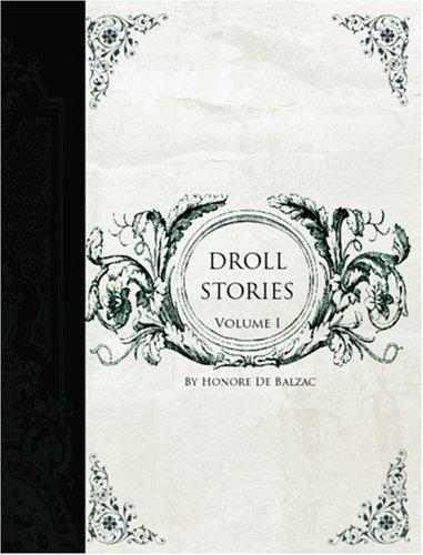 Droll Stories   (Large Print Edition)