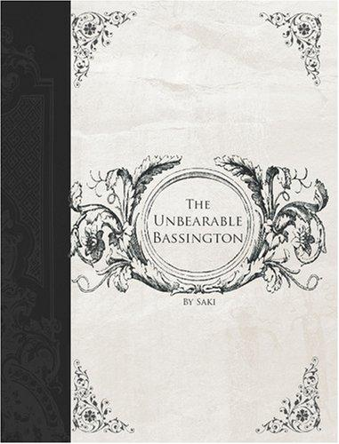 The Unbearable Bassington (Large Print Edition)