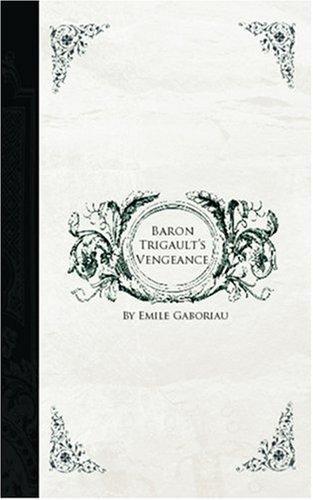 Download Baron Trigault\'s Vengeance