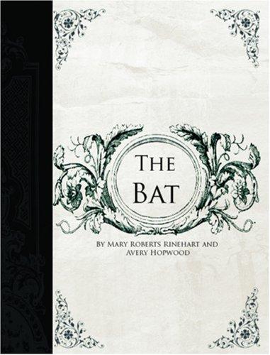 The Bat (Large Print Edition)