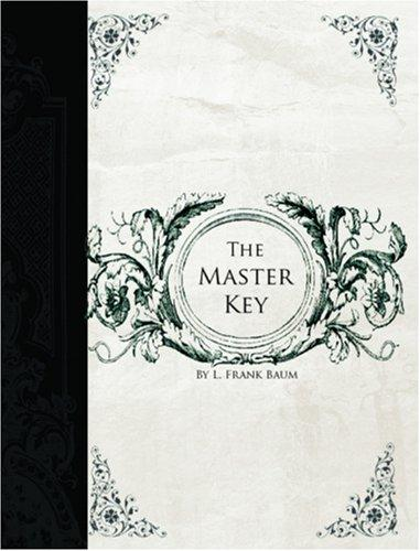 Download The Master Key (Large Print Edition)