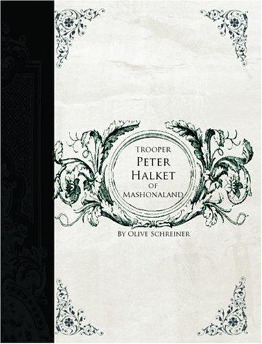 Download Trooper Peter Halket of Mashonaland (Large Print Edition)
