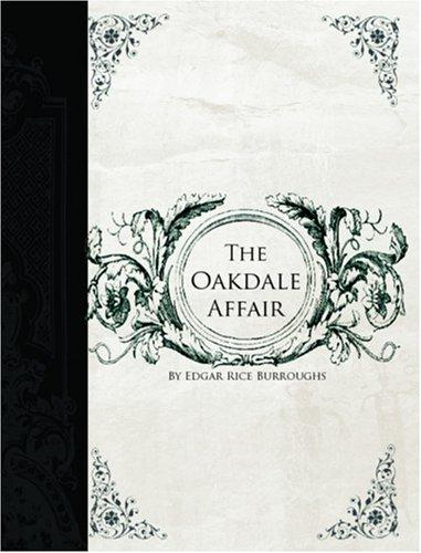 Download The Oakdale Affair (Large Print Edition)