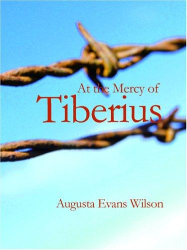 At the Mercy of Tiberius (Large Print Edition)