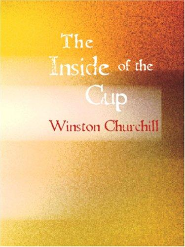 Inside of the Cup (Large Print Edition)