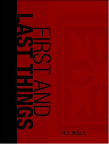 Download First and Last Things (Large Print Edition)