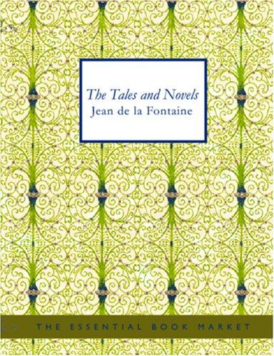 Tales and Novels of J. de La Fontaine (Large Print Edition)