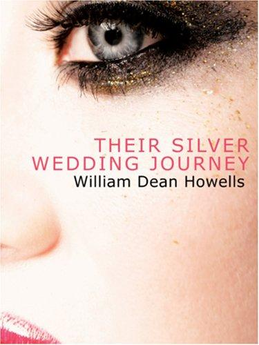 Download Their Silver Wedding Journey (Large Print Edition)