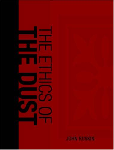 The Ethics of the Dust  (Large Print Edition)