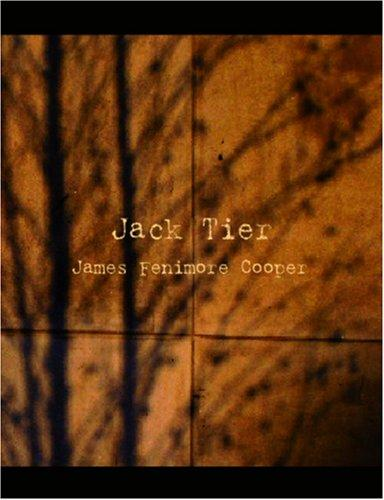Download Jack Tier (Large Print Edition)