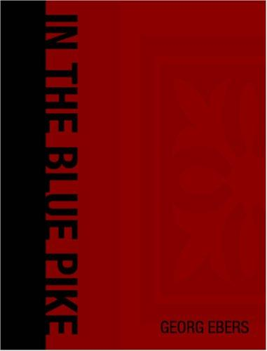 In the Blue Pike (Large Print Edition)