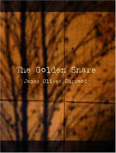 Download The Golden Snare (Large Print Edition)