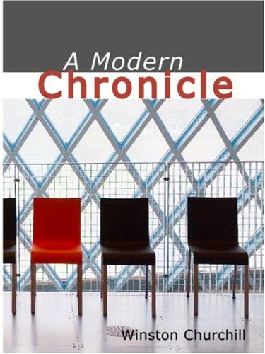 A Modern Chronicle (Large Print Edition)