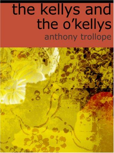 Download The Kellys and the O\'Kellys (Large Print Edition)