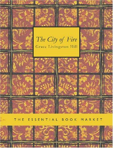 The City of Fire (Large Print Edition)